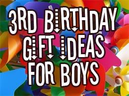 Original 3rd Birthday Gift Ideas For Boys