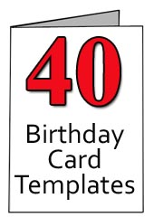 40th Birthday Card Templates Free