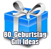 presents ideas 80th