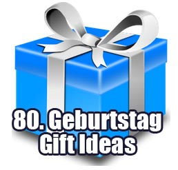 80th Birthday Gift Ideas For Him