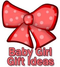 Baby Girl Gift Ideas