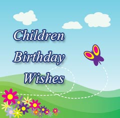 Children Birthday Messages