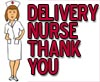 Delivery Nurse Thanks