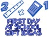Gifts Ideas 1st day at school