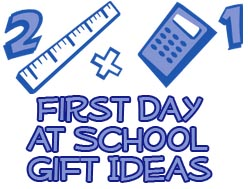 First Day at School Gifts