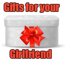 Gifts for your Girlfriend