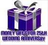 cash gift 25th wedding anniversary