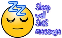 Sleep Well SMS